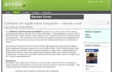 http://blogs.inetium.com/blogs/bcaauwe/archive/2008/01/02/fabilous-40-application-templates-absense-and-vacation-schedule.aspx
