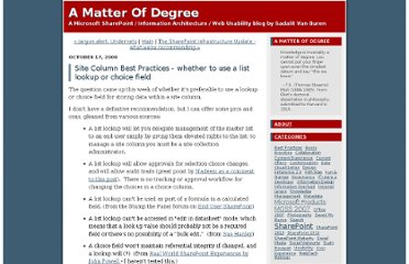 http://amatterofdegree.typepad.com/a_matter_of_degree/2008/10/site-column-best-practices---whether-to-use-a-lookup-or-choice-field.html