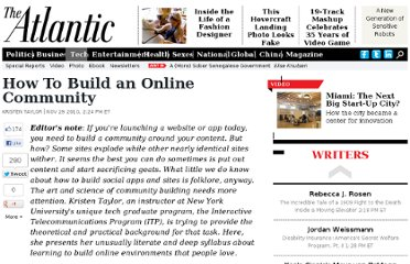 http://www.theatlantic.com/technology/archive/2010/11/how-to-build-an-online-community/67111/