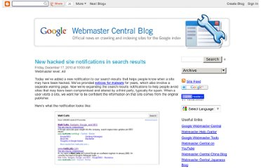 http://googlewebmastercentral.blogspot.com/2010/12/new-hacked-site-notifications-in-search.html