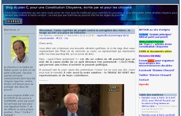 http://etienne.chouard.free.fr/Europe/forum/index.php?2010/12/17/111-meconnue-l-arme-supreme-du-peuple-contre-la-corruption-des-riches__le-tirage-au-sort-a-la-place-de-l-election