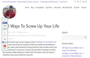 http://www.dragosroua.com/100-ways-to-screw-up-your-life/
