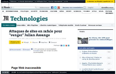 http://www.lemonde.fr/technologies/article/2010/12/08/attaques-de-sites-en-rafale-pour-venger-julian-assange_1450734_651865.html#ens_id=1455508