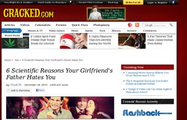 http://www.cracked.com/article_18893_6-scientific-reasons-your-girlfriends-father-hates-you.html