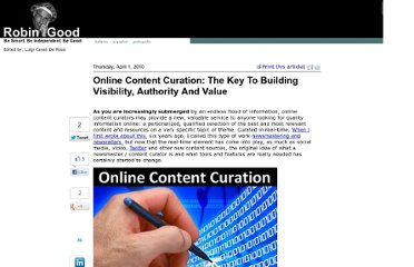 http://www.masternewmedia.org/online-content-curation-the-key-to-building-visibility-authority-and-value/