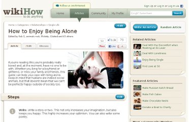 http://www.wikihow.com/Enjoy-Being-Alone