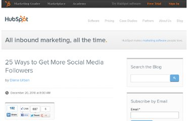http://blog.hubspot.com/blog/tabid/6307/bid/7512/25-Ways-to-Get-More-Social-Media-Followers.aspx