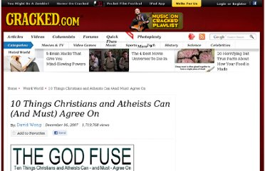 http://www.cracked.com/article_15759_10-things-christians-atheists-can-and-must-agree-on.html