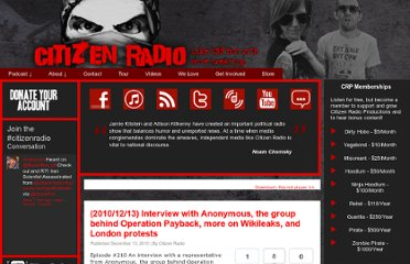 http://wearecitizenradio.com/2010/12/13/20101213-interview-with-anonymous-the-group-behind-operation-payback-more-on-wikileaks-and-london-protests/