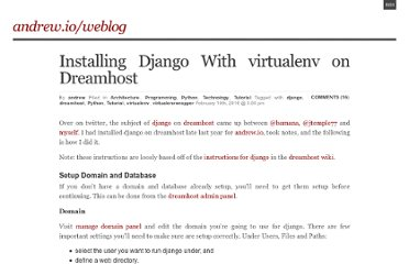 http://andrew.io/weblog/2010/02/installing-django-with-virtualenv-on-dreamhost/