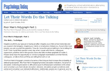 http://www.psychologytoday.com/blog/let-their-words-do-the-talking/201011/poor-mans-polygraph-part-1