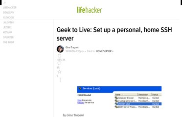 http://lifehacker.com/205090/geek-to-live--set-up-a-personal-home-ssh-server