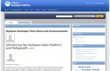 http://developer.myspace.com/Community/blogs/devteam/archive/2008/12/09/introducing-the-myspace-open-platform-and-myspaceid.aspx