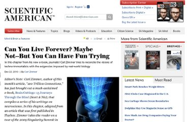 http://www.scientificamerican.com/article.cfm?id=e-zimmer-can-you-live-forever