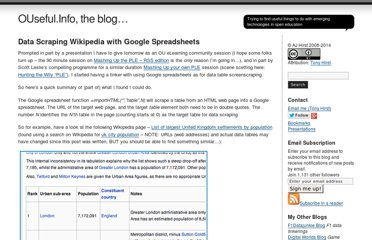 http://blog.ouseful.info/2008/10/14/data-scraping-wikipedia-with-google-spreadsheets/
