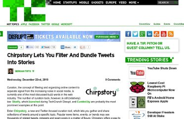 http://techcrunch.com/2010/12/22/chirpstory-lets-you-filter-and-bundle-tweets-into-stories/