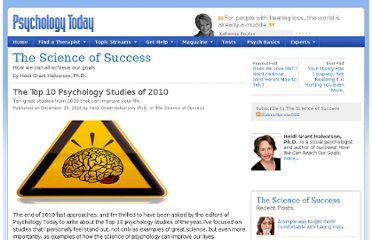 http://www.psychologytoday.com/blog/the-science-success/201012/the-top-10-psychology-studies-2010