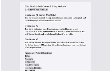 The Erotic Mind-Control Story Archive. This site is for fantasy only.