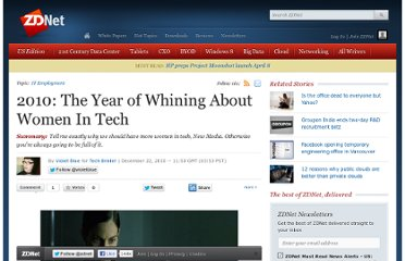 http://www.zdnet.com/blog/perlow/2010-the-year-of-whining-about-women-in-tech/15283