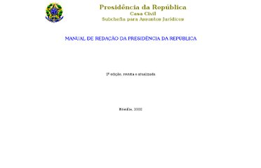 http://www.planalto.gov.br/ccivil_03/manual/manual.htm
