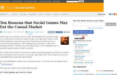 http://www.insidesocialgames.com/2009/02/10/ten-reasons-that-social-games-may-eat-the-casual-market/