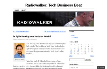 http://radiowalker.wordpress.com/2008/10/07/is-agile-development-only-for-nerds/