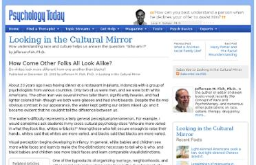 http://www.psychologytoday.com/blog/looking-in-the-cultural-mirror/200912/how-come-other-folks-all-look-alike
