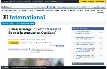 http://www.lemonde.fr/documents-wikileaks/article/2010/12/24/julian-assange-c-est-interessant-de-voir-la-censure-en-occident_1457331_1446239.html