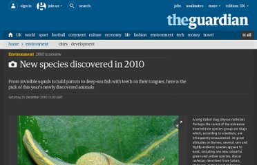 http://www.guardian.co.uk/environment/gallery/2010/dec/25/new-species-discovered-2010#/?picture=369998923&index=0