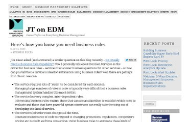 http://jtonedm.com/2009/05/14/heres-how-you-know-you-need-business-rules/