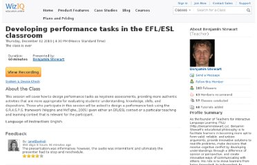 http://www.wiziq.com/online-class/415880-developing-performance-tasks-in-the-efl-esl-classroom