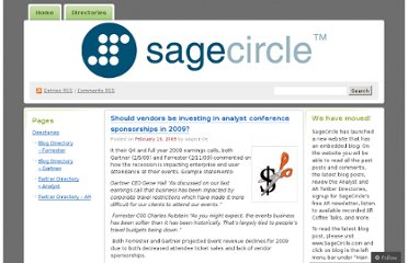 http://sagecircle.wordpress.com/2009/02/16/should-vendors-be-investing-in-analyst-conference-sponsorships-in-2009/