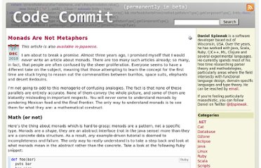 http://www.codecommit.com/blog/ruby/monads-are-not-metaphors