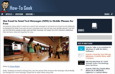 http://www.howtogeek.com/howto/27051/use-email-to-send-text-messages-sms-to-mobile-phones-for-free/