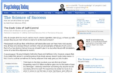 http://www.psychologytoday.com/blog/the-science-success/201009/the-dark-side-self-control