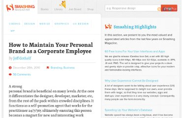 http://www.smashingmagazine.com/2010/12/28/how-to-maintain-your-personal-brand-as-a-corporate-employee/