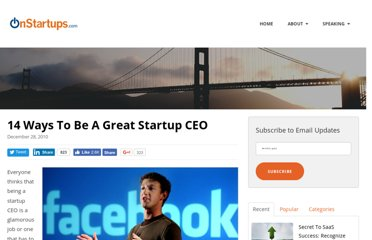 http://onstartups.com/tabid/3339/bid/34321/14-Ways-To-Be-A-Great-Startup-CEO.aspx
