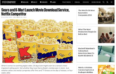 http://www.fastcompany.com/1712827/sears-and-k-mart-launch-movie-download-service-netflix-competitor