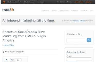 http://blog.hubspot.com/blog/tabid/6307/bid/5791/Secrets-of-Social-Media-Buzz-Marketing-from-CMO-of-Virgin-America.aspx