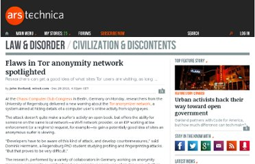 http://arstechnica.com/tech-policy/news/2010/12/flaws-in-tor-anonymity-network-spotlighted.ars
