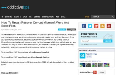 http://www.addictivetips.com/windows-tips/how-to-repairrecover-corrupt-microsoft-word-and-excel-files/