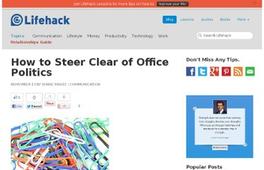 http://www.lifehack.org/articles/communication/how-to-steer-clear-of-office-politics.html