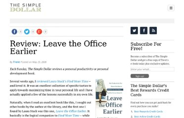 http://www.thesimpledollar.com/2008/05/25/review-leave-the-office-earlier/