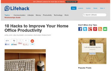 http://www.lifehack.org/articles/productivity/10-hacks-to-improve-your-home-office-productivity.html