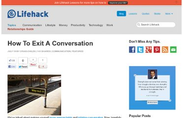 http://www.lifehack.org/articles/communication/how-to-exit-a-conversation.html
