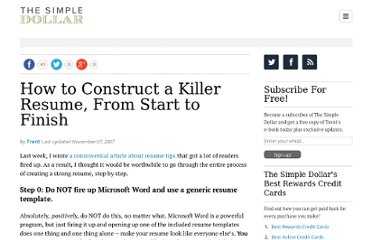 http://www.thesimpledollar.com/2007/11/07/how-to-construct-a-killer-resume-from-start-to-finish/