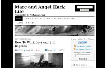 http://www.marcandangel.com/2008/07/10/how-to-work-less-and-still-impress/