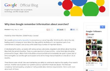 http://googleblog.blogspot.com/2007/05/why-does-google-remember-information.html