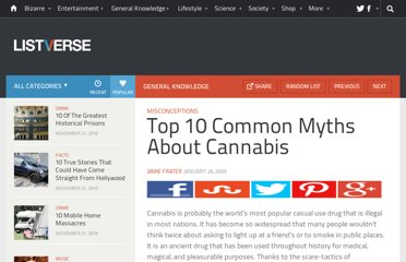http://listverse.com/2009/01/26/top-10-common-myths-about-cannabis/