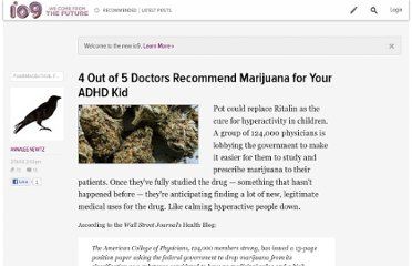 http://io9.com/357818/4-out-of-5-doctors-recommend-marijuana-for-your-adhd-kid
